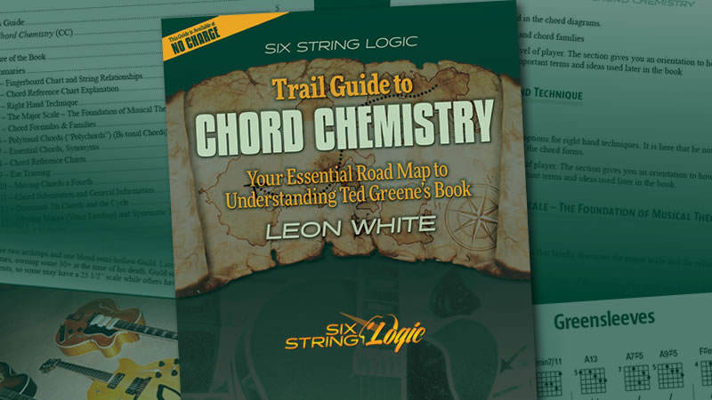 Six String Logic Releases Trail Guide To Ted Greenes Chord Chemistry